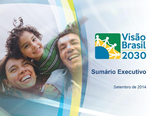 Sumário Executivo ? Estudo Visão Brasil 2030