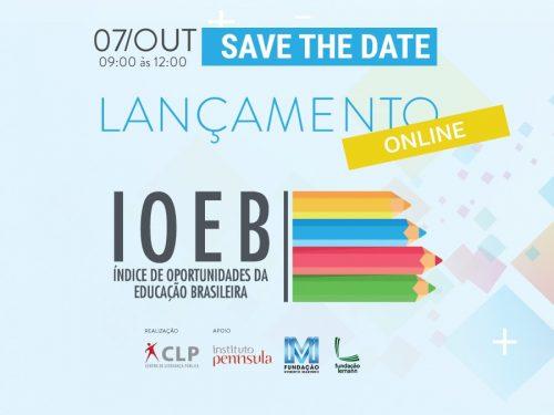 Lançamento do IOEB - Índice de Oportunidades da Educação Brasileira