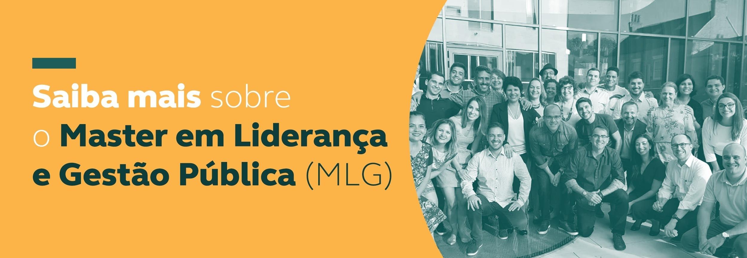 Master em Liderança e Gestão Pública (MLG)