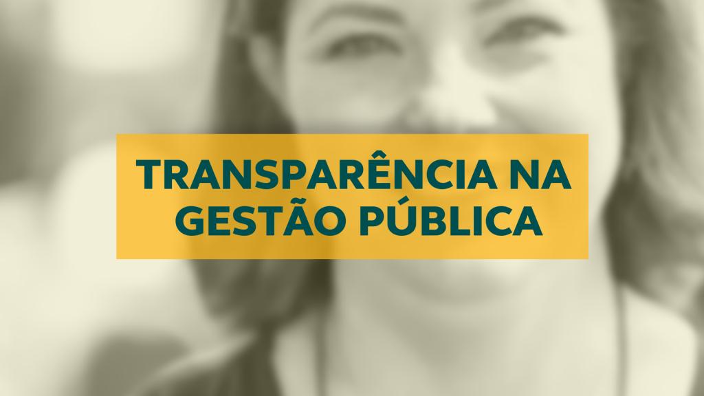 A Líder MLG Rosandra Elizabeth discute a transparência a partir da visão dos gestores públicos