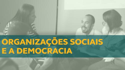 Organizações Sociais e a Democracia