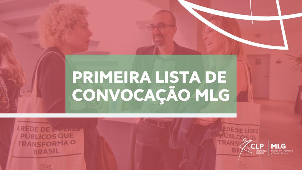 Primeira lista de convocação para o Master em Liderança e Gestão Pública - MLG