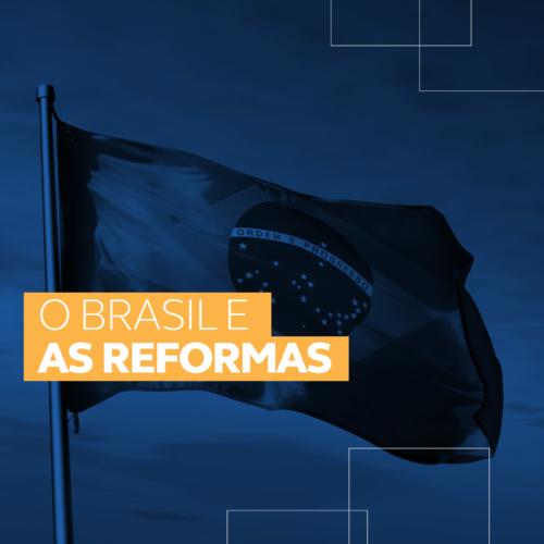 Coisa Pública - O Brasil e as Reformas