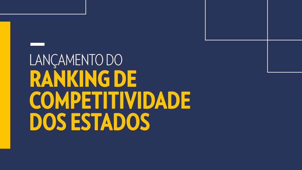 O CLP lança o Ranking de Competitividade 2019