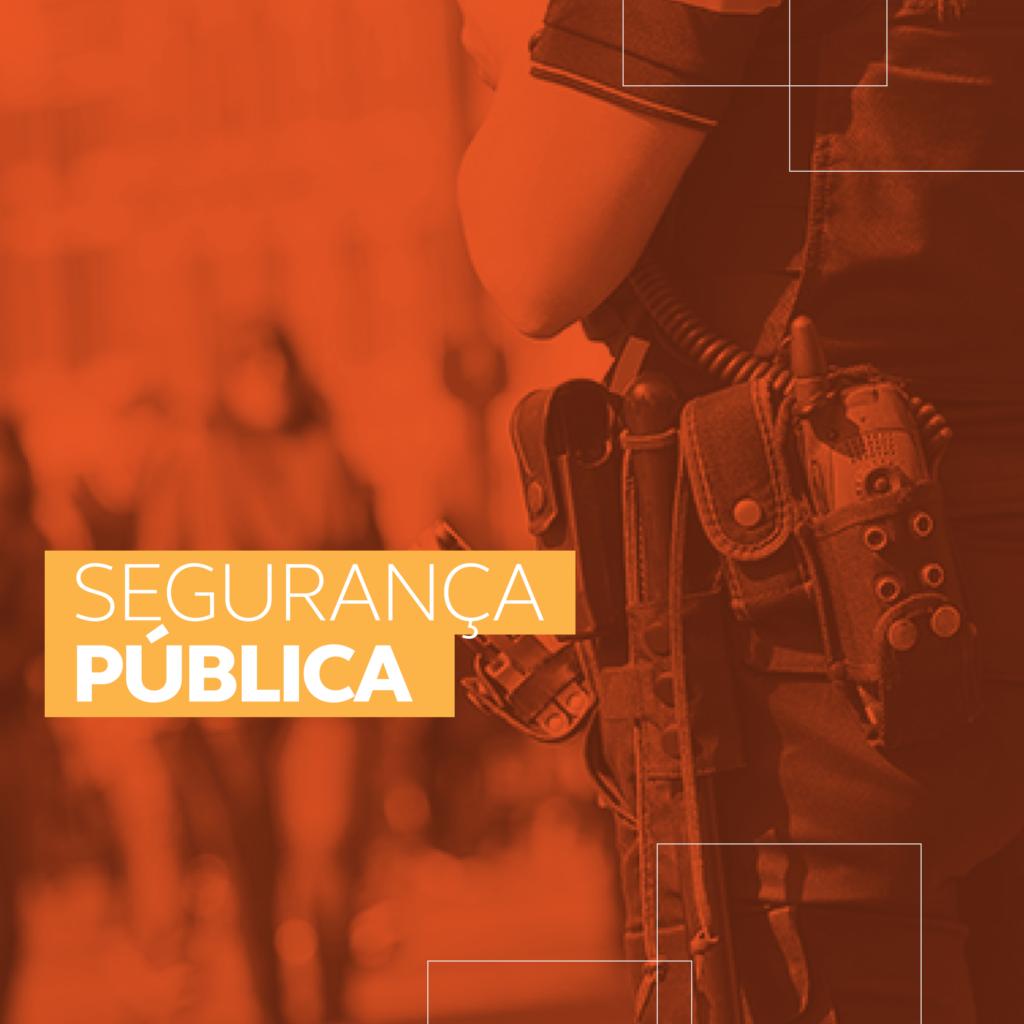 Coisa Pública – Segurança Pública