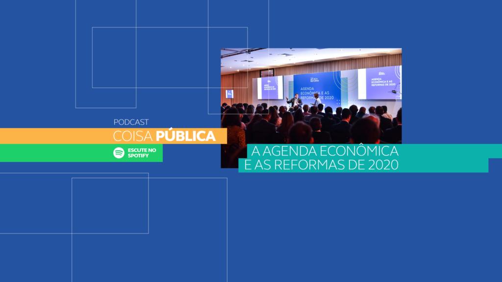 A Agenda Econômica e as Reformas de 2020