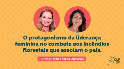 A liderança feminina no combate aos incêndios florestais do país