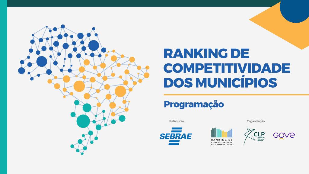 Programação da 1ª edição do Ranking de Competitividade dos Municípios