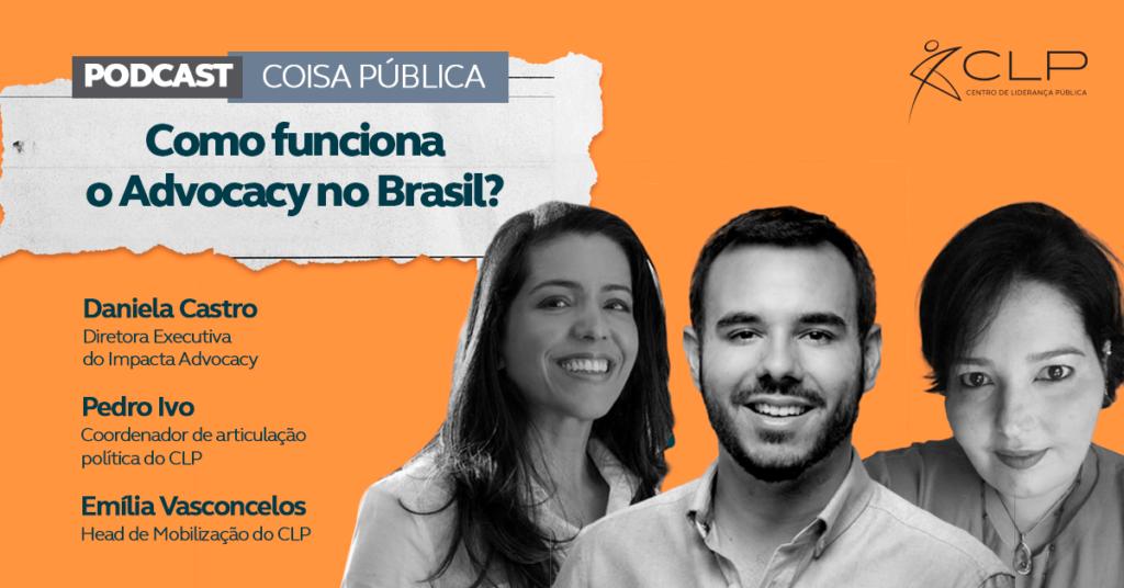 podcast-coisa-publica-como-funciona-o-advocacy-no-brasil